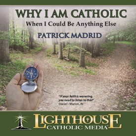 Why am I Catholic - When I could be Anything Else (Educational CD)