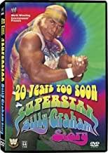 20 Years Too Soon: Superstar Billy Graham