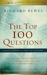 The Top 100 Questions: Biblical Answers to Popular Questions (Paperback)