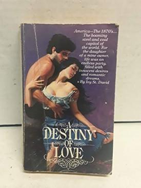 A Destiny of Love (Mass Market Paperback)