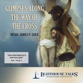 Glimpses Along the Way of the Cross - Lighthouse Catholic Media (Educational CD)