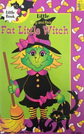 Fat Little Witch (Little Sing and Read) (Paperback)