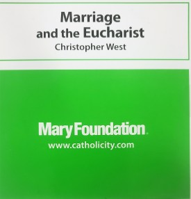 Christopher West: Marriage and the Eucharist (Educational CD)