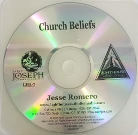 Jesse Romero: Church Beliefs - Lighthouse Catholic Media (Educational CD)