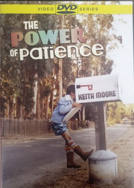 The Power of Patience by Keith Moore (DVD)