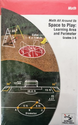 Sunburst Visual Media DVD & VHS Video Set: Math All Around Us Space to Play: Learning Area and Perimeter (Grades 3-5) (DVD)