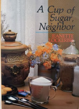 A Cup of Sugar, Neighbor (Quiet Time Books) (Paperback)