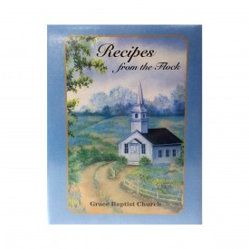 Grace Baptist Church Taylorville, Illinois Recipes From The Flock Cookbook 1996 (Ringbound Hardcover)