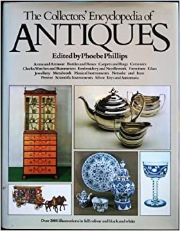 Collectors Encyclopedia of Antiques (Hardcover)