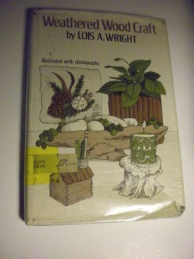 Weathered Wood Craft (Hardcover)