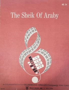 The Sheik of Araby (An Educational Service from Hammond Organ Company, No. 34) (Vintage) (Sheet Music)