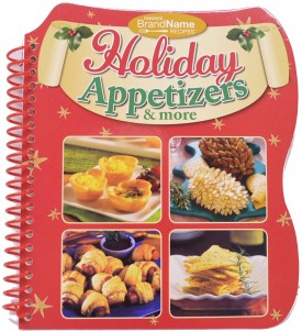 Holiday Appetizers and More - Favorite Brand Name Recipes (Paperback)