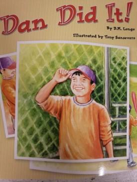 READING 2007 LISTEN TO ME READER GRADE K UNIT 3 LESSON 3 BELOW LEVEL: DAN DID IT! (Paperback)