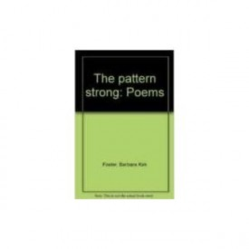The Pattern Strong: Poems(Paperback)
