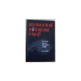 Mirror Mirror on the Wall Am I the Most Valued of Them All?  (Hardcover)