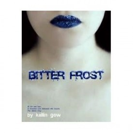 Bitter Frost 1st (first) edition Text Only (Paperback)