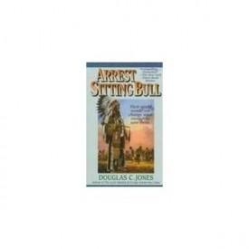 Arrest Sitting Bull (Mass Market Paperback)