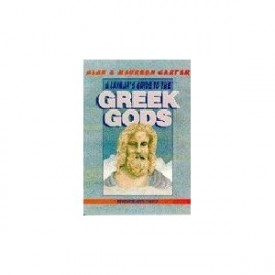 A Laymans Guide to the Greek Gods (Paperback)