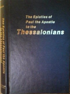 The Epistle of Paul the Apostle to the Thessalonians (Hardcover)