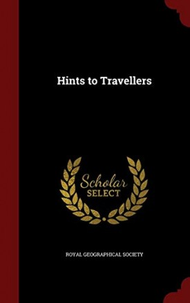 Hints to Travellers (Scholar Select) (Hardcover)