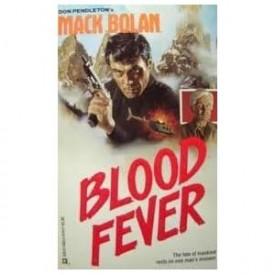 Blood Fever (Super Mack Bolan) [Oct 01, 1989] Pendleton, Don