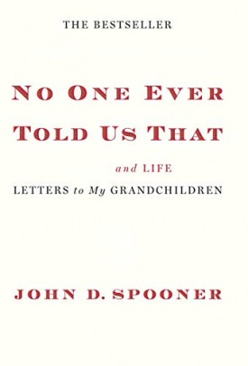 No One Ever Told Us That: Money and Life Letters to My Grandchildren (Hardcover)