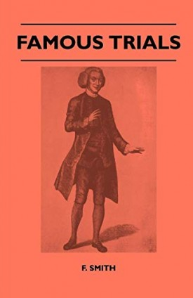 Famous Trials [Paperback] Smith, F.