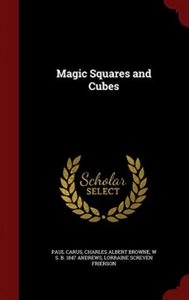 Magic Squares and Cubes (Scholar Select) (Hardcover)
