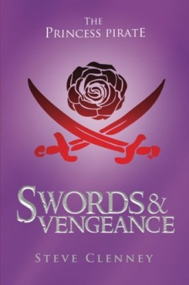 The Princess Pirate: Swords and Vengeance (Paperback)