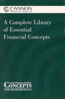 Cannon Financial Institute Concepts for Preffesionals a Complete Library of Essential Financial Concepts (Cannon Financial Institute)  (Paperback)