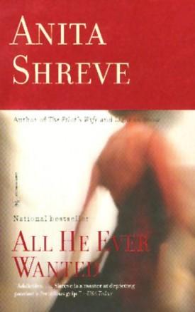 All He Ever Wanted: A Novel (Mass Market Paperback)
