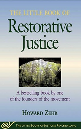 The Little Book of Restorative Justice: Revised and Updated (Justice and Peacebuilding) (Paperback)