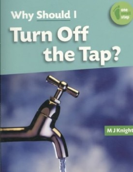 Why Should I Turn Off the Tap? (One Small Step)