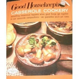 Good Housekeeping's Casserole Cookery (Paperback)