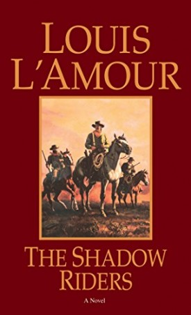 The Shadow Riders: A Novel (Mass Market Paperback)