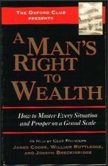 A Man's Right To Wealth (Paperback)