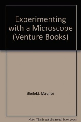 Experimenting With a Microscope (Venture Books)