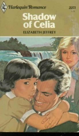 Shadow of Celia by Elizabeth Jeffrey (1979-05-03) (Mass Market Paperback)