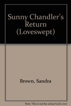 Sunny Chandlers Return (Loveswept No 185) (Mass Market Paperback)