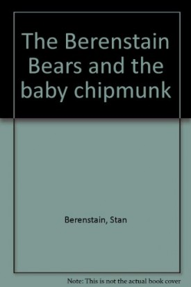 The Berenstain Bears and the Baby Chipmunk (Cub Club) (Vintage) (Hardcover)