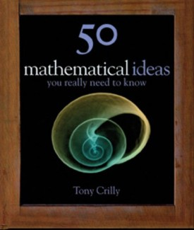 50 Mathematical Ideas You Really Need to Know (50 ideas) (Hardcover)