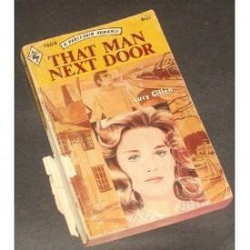 That Man Next Door (Harlequin Romance, #1604) (Mass Market Paperback)