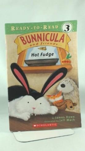 Hot Fudge (Bunnicula and Friends #2) (Paperback)