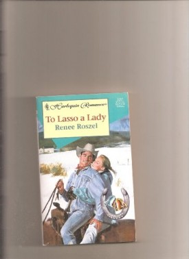 To Lasso A Lady (Hitched!) (Paperback)