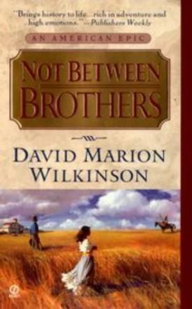 Not Between Brothers (Mass Market Paperback)