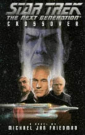 Crossover (Star Trek The Next Generation) [Dec 01, 1995] Friedman, Michael Jan