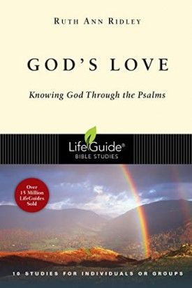 Gods Love: Knowing God Through the Psalms (Lifeguide Bible Studies) (Paperback)