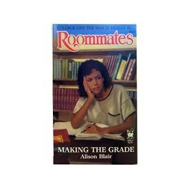MAKING THE GRADE (Roommates)
