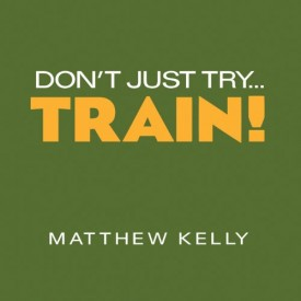 Don't Just Try...Train! (Educational CD)