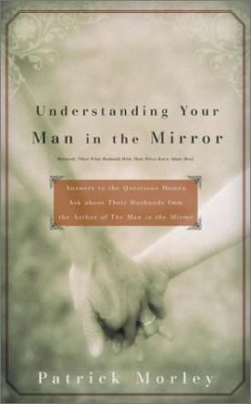Understanding Your Man in the Mirror (Paperback)